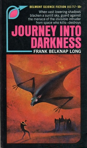 Journey Into Darkness by Frank Belknap Long
