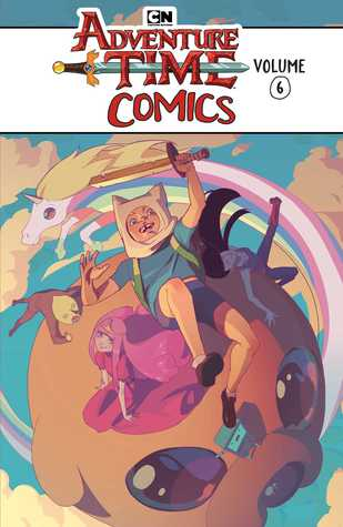 Adventure Time Comics Vol. 6 by Aaron McConnell, Sonny Liew, Pendleton Ward