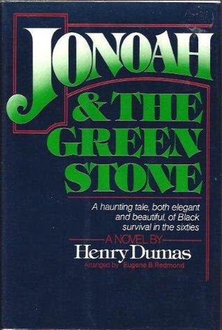 Jonoah and the Green Stone by Henry Dumas