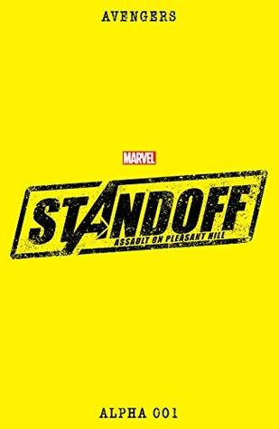 Avengers Standoff: Assault On Pleasant Hill Alpha #1 by Nick Spencer, Jesus Saiz