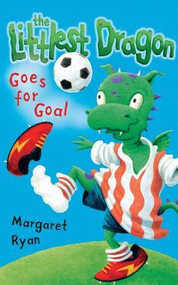 Littlest Dragon Goes for Goal by Margaret Ryan