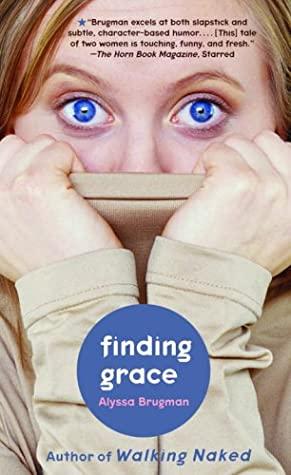 Finding Grace by Alyssa Brugman