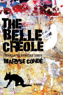 The Belle Créole by Maryse Condé