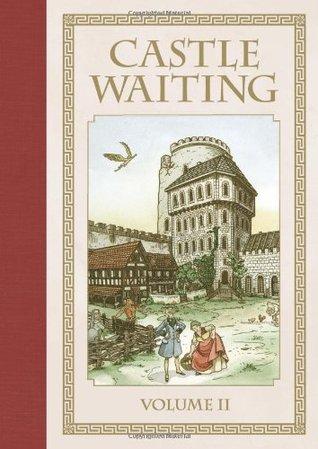 Castle Waiting, Vol. 2 by Linda Medley