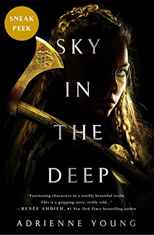 Sky in the Deep Sneak Peek by Adrienne Young