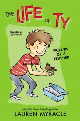 Friends of a Feather by Jed Henry, Lauren Myracle