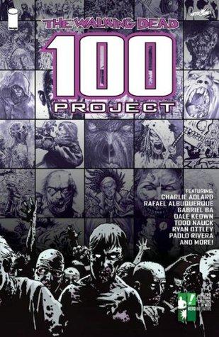 The Walking Dead 100 Project by Cliff Rathburn, Robert Kirkman, Charlie Adlard