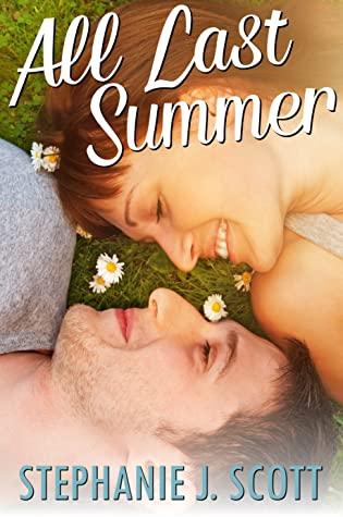 All Last Summer by Stephanie J. Scott