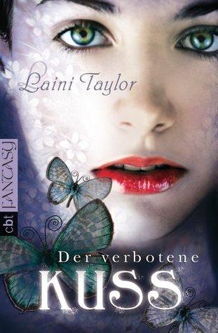 Der verbotene Kuss by Laini Taylor, Andreas Helweg