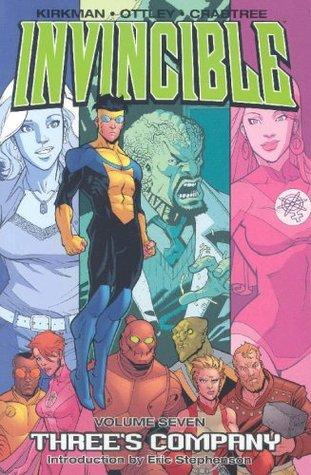 Invincible, Vol. 7: Three's Company by Eric Stephenson, Bill Crabtree, Robert Kirkman, Ryan Ottley