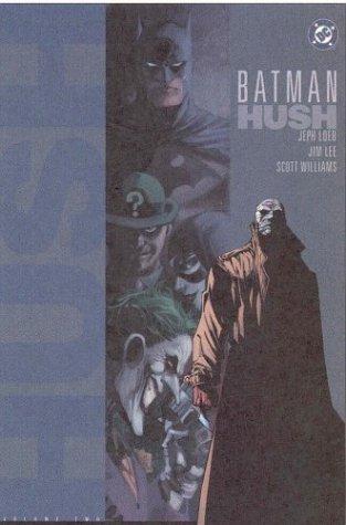 Batman: Hush - Volume Two by Jim Lee, Scott Williams, Jeph Loeb