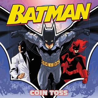 Batman Classic: Coin Toss by Andie Tong, Jake Black