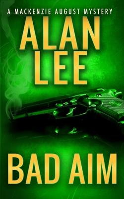 Bad Aim by Alan Lee