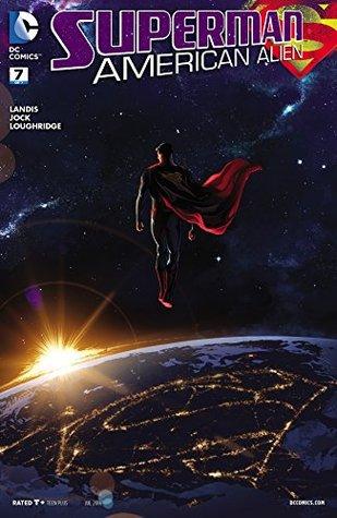 Superman: American Alien (2015-) #7 by Max Landis, Jock