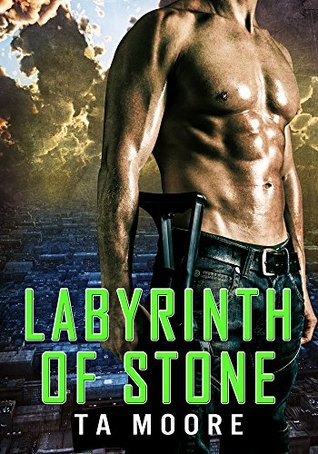 Labyrinth of Stone by T.A. Moore