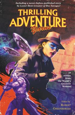 Thrilling Adventure Yarns by Lester Dent