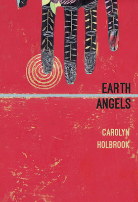 Earth Angels by Carolyn Holbrook