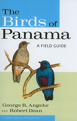 The Birds of Panama: A Field Guide by George Angehr