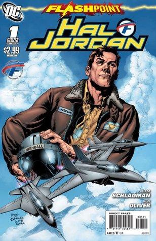 Flashpoint: Hal Jordan #1 by Adam Schlagman, Ben Oliver