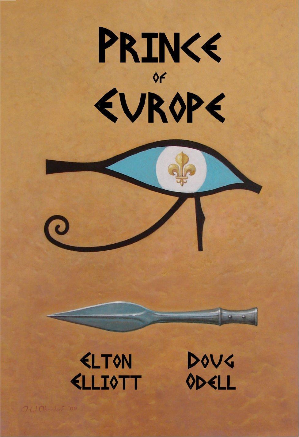 Prince Of Europe by Elton Elliott