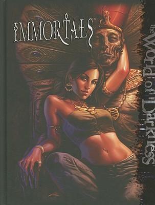 World of Darkness: Immortals by Matthew McFarland, Filamena Young, Daire Elliot, Daire Elliott