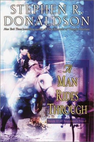 A Man Rides Through by Stephen R. Donaldson