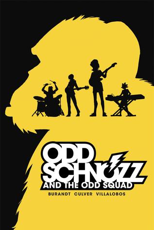 Odd Schnozz and the Odd Squad by Dennis Culver, Jeffrey Burandt, Ramon Villalobos