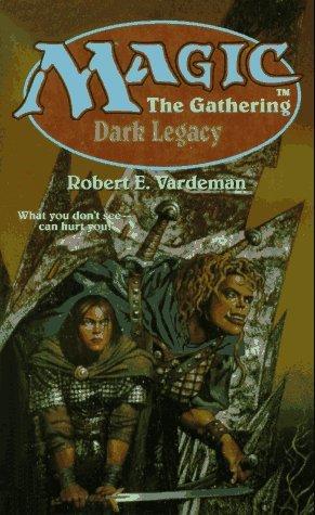Dark Legacy by Robert E. Vardeman