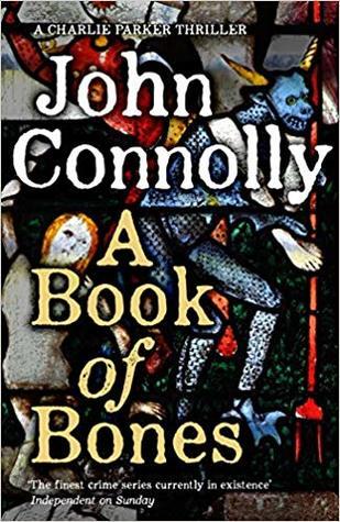 A Book of Bones by John Connolly