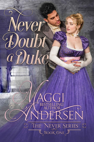 Never Doubt a Duke by Maggi Andersen