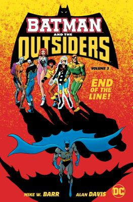 Batman and the Outsiders Vol. 3 by Mike W. Barr