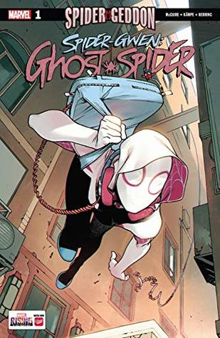 Spider-Gwen: Ghost-Spider (2018-) #1 by Rosi Kämpe, Bengal, Seanan McGuire