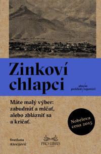 Zinkoví chlapci by Svetlana Alexievich, Kristína Karabová