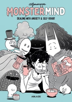 MonsterMind: Dealing with Anxiety & Self-Doubt by Alfonso Casas