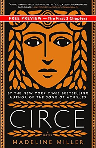 Circe Excerpt: The First 3 Chapters by Madeline Miller