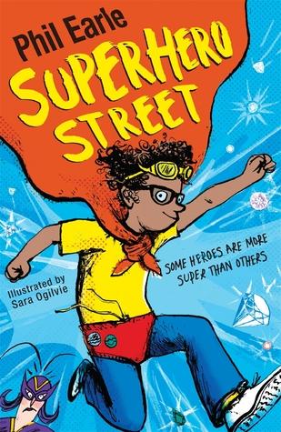 Superhero Street by Phil Earle