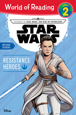 Journey to Star Wars: The Rise of Skywalker: Resistance Heroes by Michael Siglain