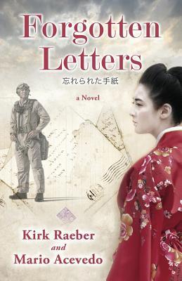 Forgotten Letters by Mario Acevedo, Kirk Raeber