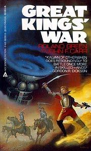 Great Kings' War by Roland J. Green, John F. Carr