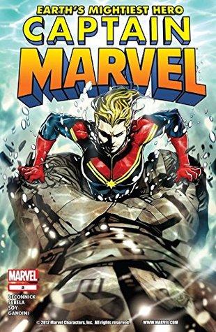 Captain Marvel (2012-2013) #8 by Christopher Sebela, Veronica Gandini, Dexter Soy, Kelly Sue DeConnick, Joe Caramagna