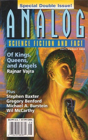 Analog Science Fiction and Fact, 2005 July-August by Stanley Schmidt, Robert R. Chase, Brian Plante, Bud Sparhawk, Joe Chembrie, Rajnar Vajra, Scott William Carter, Gregory Benford, Carl Frederick, Wil McCarthy, Stephen Baxter, Peter L. Manly, John G. Cramer, Michael A. Burstein