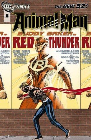 Animal Man #6 by Travel Foreman, Jeff Huet, Jeff Lemire