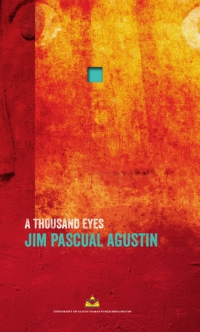 A Thousand Eyes: poems by Jim Pascual Agustin
