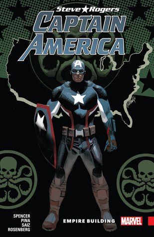 Captain America: Steve Rogers, Vol. 3: Empire Building by Nick Spencer, Javier Pina