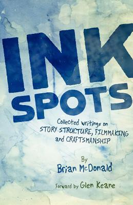 Ink Spots by Brian McDonald