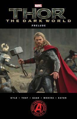 Marvel's Thor - The Dark World Prelude by Craig Kyle