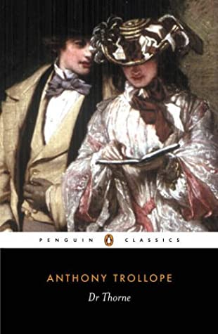 Dr. Thorne by Anthony Trollope, Ruth Rendell