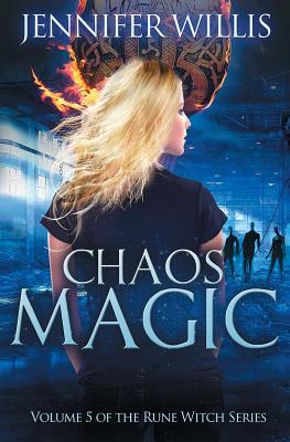 Chaos Magic by Jennifer Willis