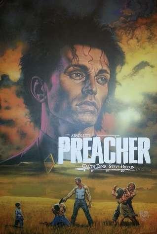 Absolute Preacher Vol. 1 by Steve Dillon, Garth Ennis