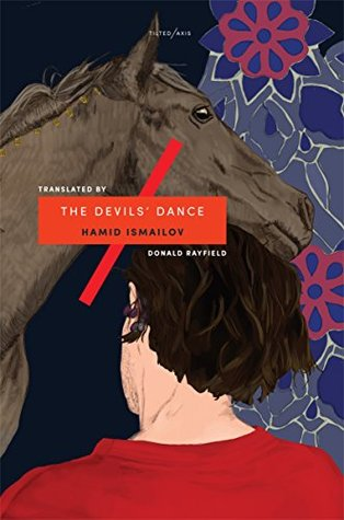 The Devils' Dance by Hamid Ismailov